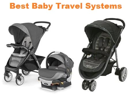 Top 15 Best Baby Travel Systems in 2018