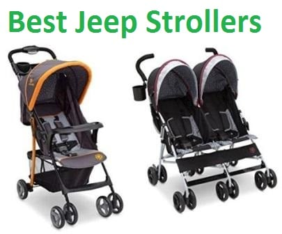 Top 10 Best Jeep Strollers In 2018