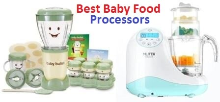Top 15 Best Baby Food Processors in 2018