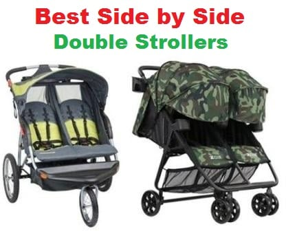Top 15 Best Side by Side Double Strollers in 2018